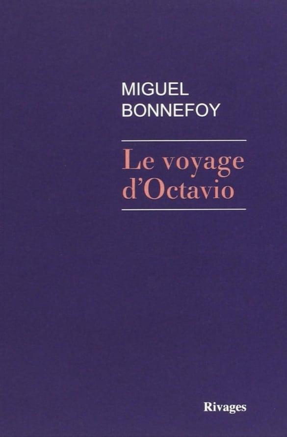 Le Voyage d'Octavio, Paris, Rivages, 7 janvier 2015, 123 p.